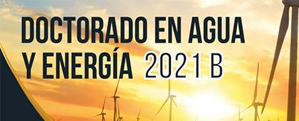 Doctorado en Agua y Energía 2021B
