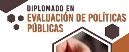 Diplomado en Evaluación de Políticas Públicas