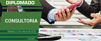 Diplomado en Consultoría Empresarial. Inicio: Sábado 21 de marzo de 2020.