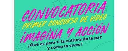 """Primer Concurso de Video """"Imagina y acción"""""""