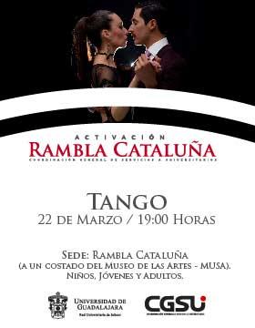 cartel alusivo al Jueves de activación de Rambla Cataluña: Tango, el d{ia 22 de marzo a las 19:00 horas.
