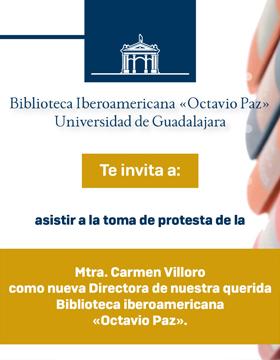 Cartel informativo de la toma de protesta de la maestra Carmen Villoro como Directora de la Biblioteca Iberoamericana Octavio Paz. A desarrollarse el 13 de septiembre a las 12 horas