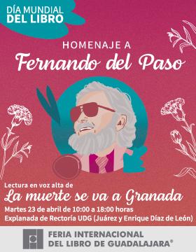 Cartel informativo del Día Mundial del Libro. Homenaje a Fernando del Paso. A realizarse el 23 de abril, de 10:00 a 18:00 horas, en la explanada de Rectoría UDG, Juárez y Enrique Díaz de León