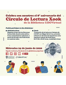 8vo. Aniversario del Círculo de Lectura Xook de UDGVirtual