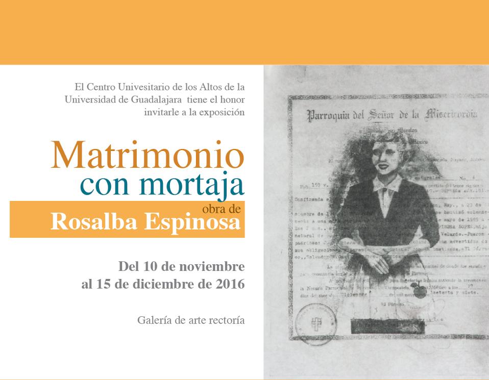 Cartel con texto de la Exposición: Matrimonio con mortaja, obra de Rosalba Espinosa.
