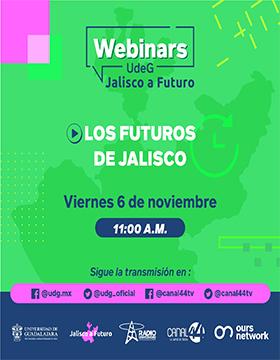 Webinar: Los futuros de Jalisco